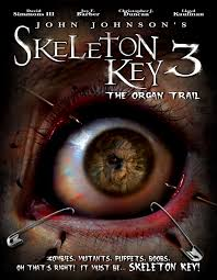 Skeleton Key 3: The Organ Trail –   2011