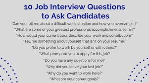 Questions To Ask At Job Interview 10 Job Interview Questions To Ask Candidates