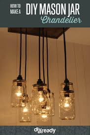 learn to make a diy mason jar chandelier diy lighting