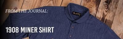 Making Shirts Making Of 1908 Miner Shirts Pike Brothers Gmbh Superior Garments