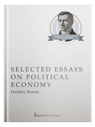Selected Essays On Political Economy Liberty Me