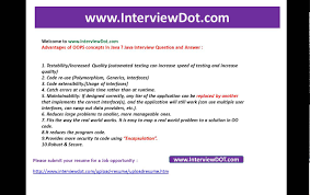 What Are The Advantages Of Oops Concepts In Java Job Interview