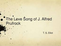 the love song of j alfred prufrock the love song of j alfredprufrock