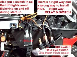 cbr 954 hid install honda motorcycles fireblades org you do this because you don t want your lights on when your bike is off and you want to retain the function of your factory light switch and have the option