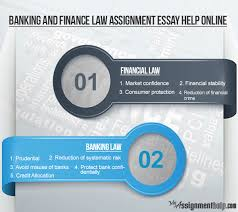 assignment help for banking and finance law students banking and finance law assignment essay help online