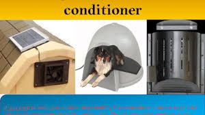 dog house air conditioner and heater available at securepets com