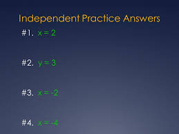 8 independent practice answers 1 x 2 2 y 3 3 x 2 4 x 4