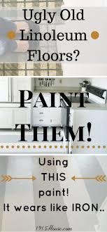 Best Linoleum Flooring For Kitchen 17 Best Ideas About Linoleum Kitchen Floors On Pinterest Paint