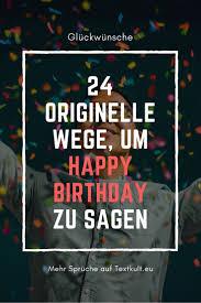 ᐅ Happy Birthday Die Schönsten Sprüche Zum Geburtstag