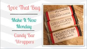 chocolate bar wrappers cricut explore min candy bar wrappers youtube
