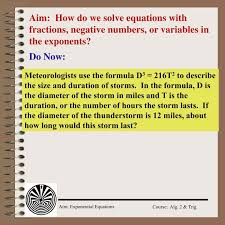 aim how do we solve equations with fractions negative numbers or variables in the exponents