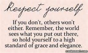 Ladies Respect Yourself Quotes Best of Love And Self Respect Quotes Pic In Hindi Good Quotes Word