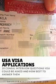 usa or tourist visa consul interview questions b b visa usa visa applications 20 consul interview questions you could be asked and how best to