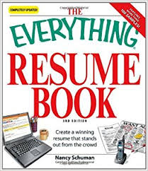 The Everything Resume Book: Create a winning resume that stands out from  the crowd: Nancy Schuman: 9781598696370: Amazon.com: Books