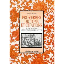 Proverbes Dictons Et Citations Pour Toutes Les Occasions De La Vie