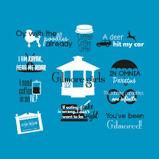 Gilmore Girls Quotes Classy Gilmore Girls Quotes Gilmore Girls Quotes TShirt TeePublic