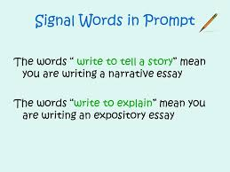 fcat writes tuesday ppt  signal words in prompt the words write to tell a story mean you are writing a