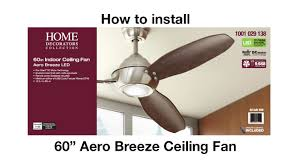 how to install the aero breeze ceiling fan youtube