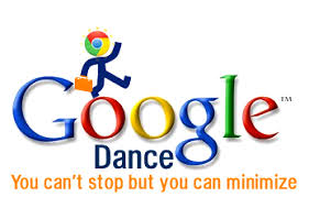 Apa Itu Google Dance ? dan Bagaimana Menghadapinya ?