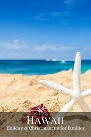 Kid-Friendly Christmas Events in Hawaii - Trekaroo