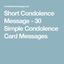 Short Condolence Quotes Magnificent Short Condolence Message 48 Simple Condolence Card Messages