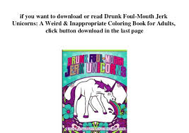 Free Pdf At At Drunk Foul Mouth Jerk Unicorns A Weird Amp Inappropria