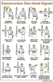 Construction Hand Signals Construction Humor Engineering