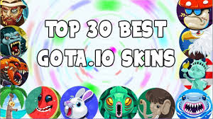 top 30 best gota io skins