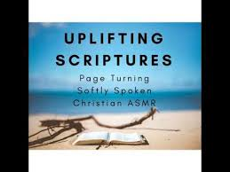 Uplifting Scriptures Page Turning Soft Spoken Christian ASMR Best Uplifting Scriptures
