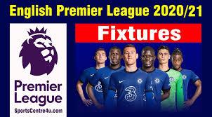 premier league 2020 21 fixtures season