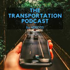 The Transportation Podcast by VERCOS