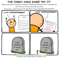 The Comic Sans Game! | Comic Sans | Know Your Meme via Relatably.com