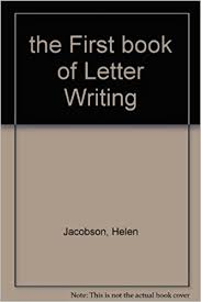 the first book of letter writing first books 74 helen jacobson amazon books