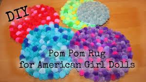 Diy Rug How To Make Pom Pom Rug For American Girl Doll Easy Diy Youtube