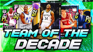 NBA 2K MyTEAM TEAM OF THE DECADE!! (NBA ...