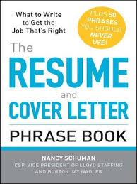 The Resume And Cover Letter Phrase Book By Nancy Schuman Overdrive