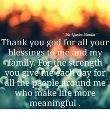 Thank You God Quotes Stunning The Quotes Garden Thank You God For All Your Blessings To Me And My
