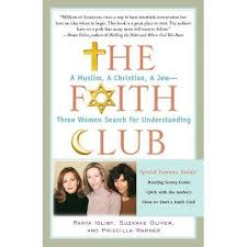The Faith Club - By Ranya Idliby & Suzanne Oliver & Priscilla Warner  (Paperback) : Target