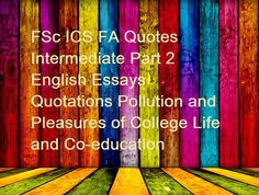 fsc ics fa quotes intermediate part english essays quotations  essay on patriotism in best jun 2015 · english essay on patriotism paragraph patriotism essay patriotism means love for and commitment to one s