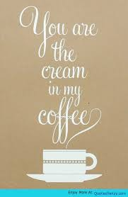 quotes about coffee and life. Quotes About Coffee And Life With