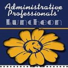Administrative Professional Days Administrative Professionals Day Luncheon
