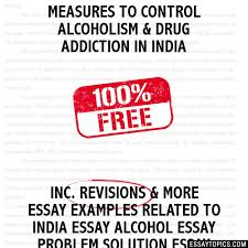 measures to control alcoholism drug addiction in essay measures to control alcoholism drug addiction in