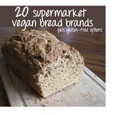 List Of 20 Supermarket Friendly Vegan Bread Brands