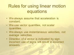 rules for using linear motion equations