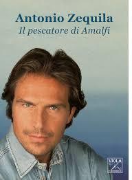 ANTONIO ZEQUILA: IL PESCATORE DI AMALFI - BOLLICINE VIP