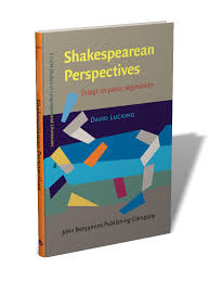 shakespearean perspectives essays on poetic negotiation david shakespearean perspectives essays on poetic negotiation david lucking fillm 6