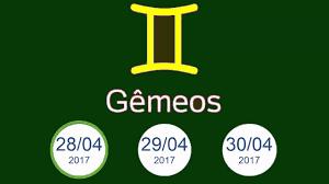 Signo Hoje Gêmeos - 28 29 30 de Abril 2017 - YouTube