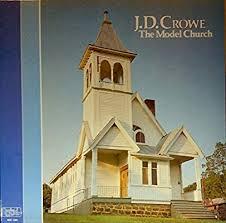 <b>J.D. CROWE the</b> model church LEMCO 611 (LP vinyl record ...
