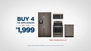 Where Can I Buy Appliances Ge Appliances Black Friday Savings Event Buy 4 Ge Appliances For