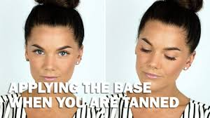 applying the base when you are tanned with subs linda hallberg makeup tutorials you